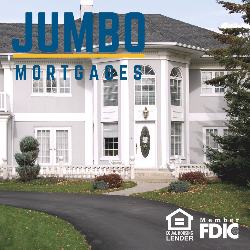 Jumbo Mortgages for large loans in Madison and Verona