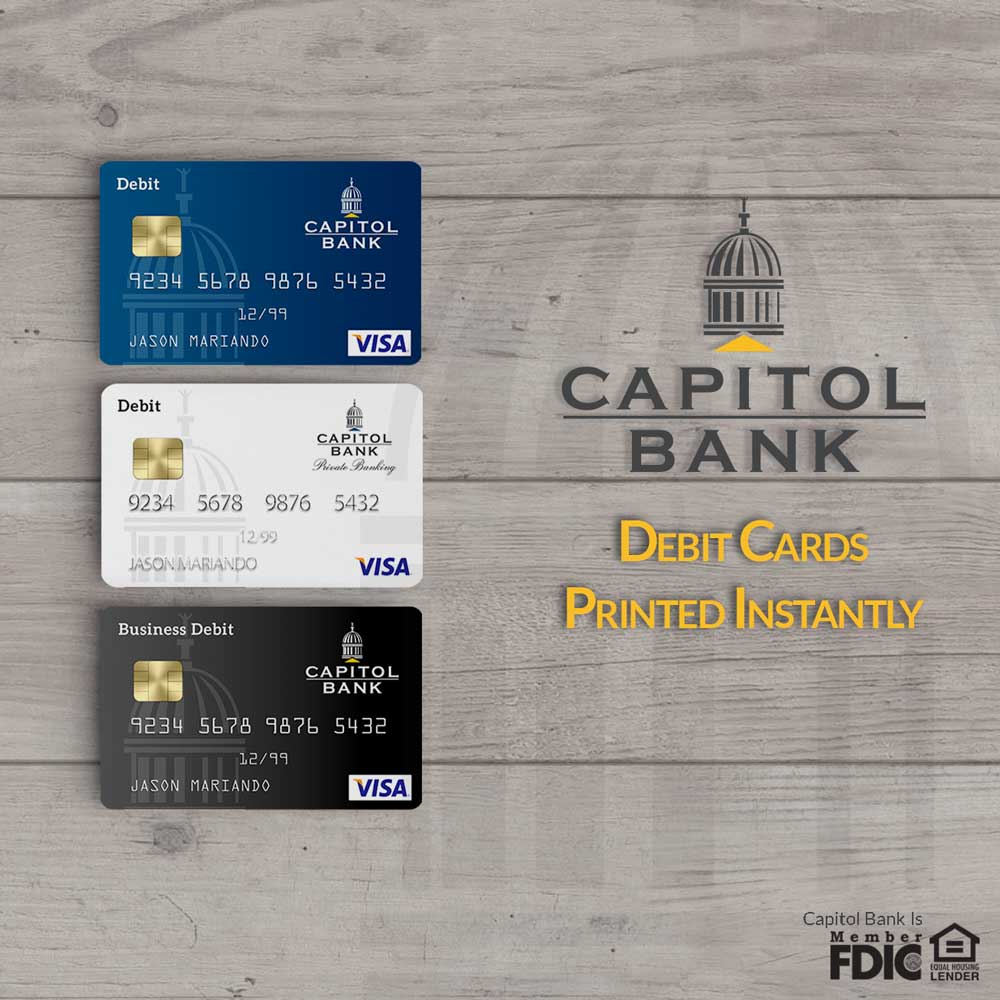 Capitol Bank Debit Cards for Instant Issue