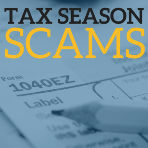 Capitol Bank Tax Season Scams